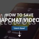 How to Save Snapchat Videos? (2019)