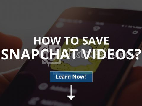 How to Save Snapchat Videos? (2020)