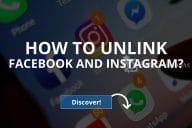 How to Unlink Facebook and Instagram