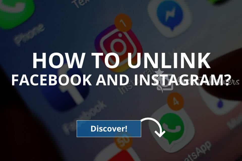 How to Unlink Facebook and Instagram
