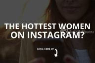 The Sexiest and Hottest Women on Instagram (2021)