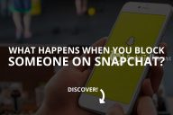 What Happens When You Block Someone on Snapchat?