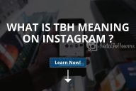 What Is tbh Meaning on Instagram (What TBH means?)