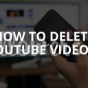 How to Delete YouTube Videos Completely