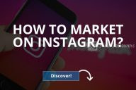 How to Market on Instagram (Tips for Instant Gains)