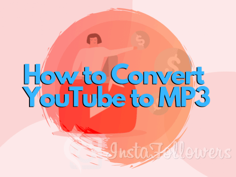 How to Convert YouTube to MP3 (From All Devices 2019)