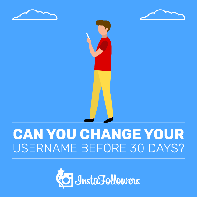 can you change your username before 30 days?