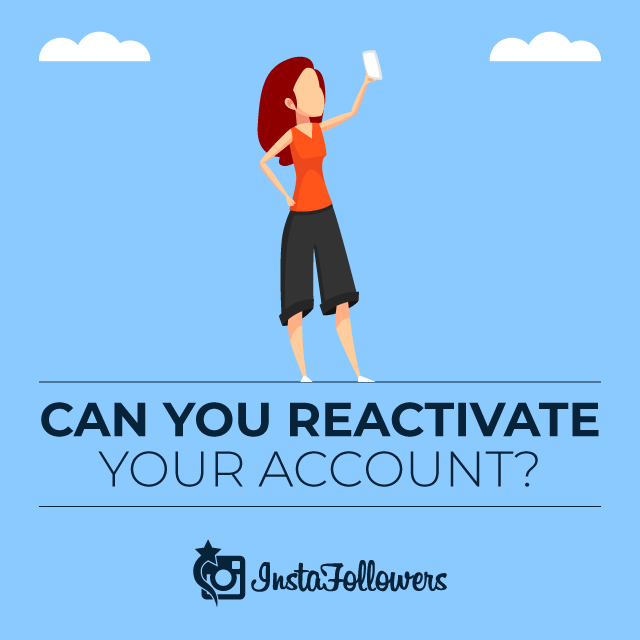 Can You Reactivate Your Account?
