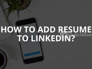 How to Add Resume to LinkedIn? (2019)