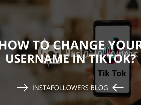 How to Change Your Username in TikTok? (2020)