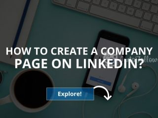 How to Create a Company Page on LinkedIn? (2019)