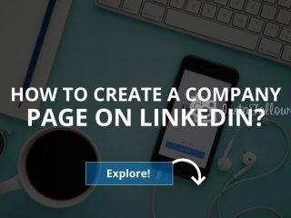 How to Create a Company Page on LinkedIn? (2019)