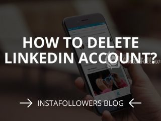 How to Delete LinkedIn Account? (2019)