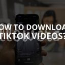 How to Download TikTok Videos? (2019)