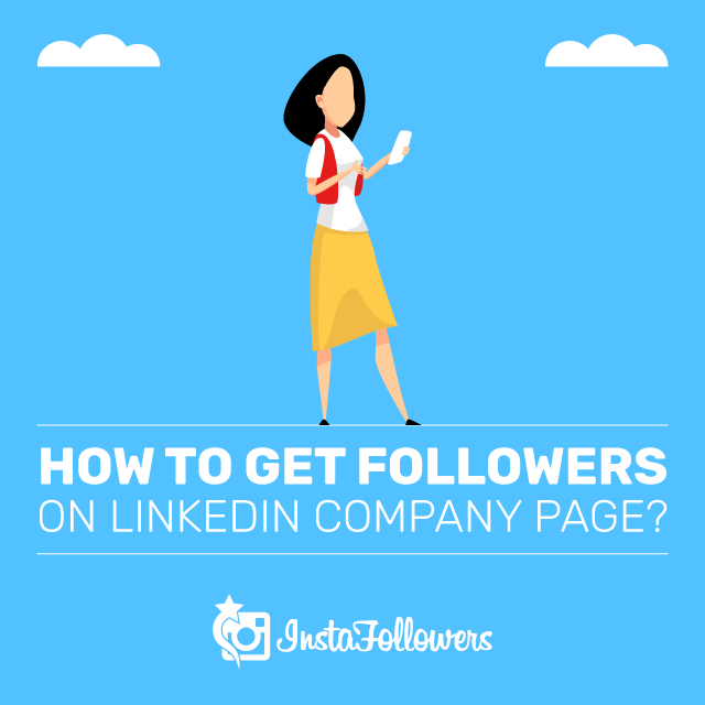 How to Get Followers on Linkedin Company Page?
