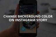 Change Background Color on Instagram Story
