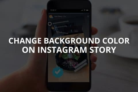 Change Background Color on Instagram Story