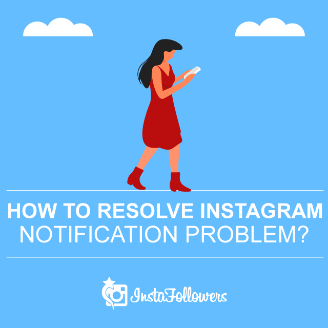 how to resolve Instagram notification problem