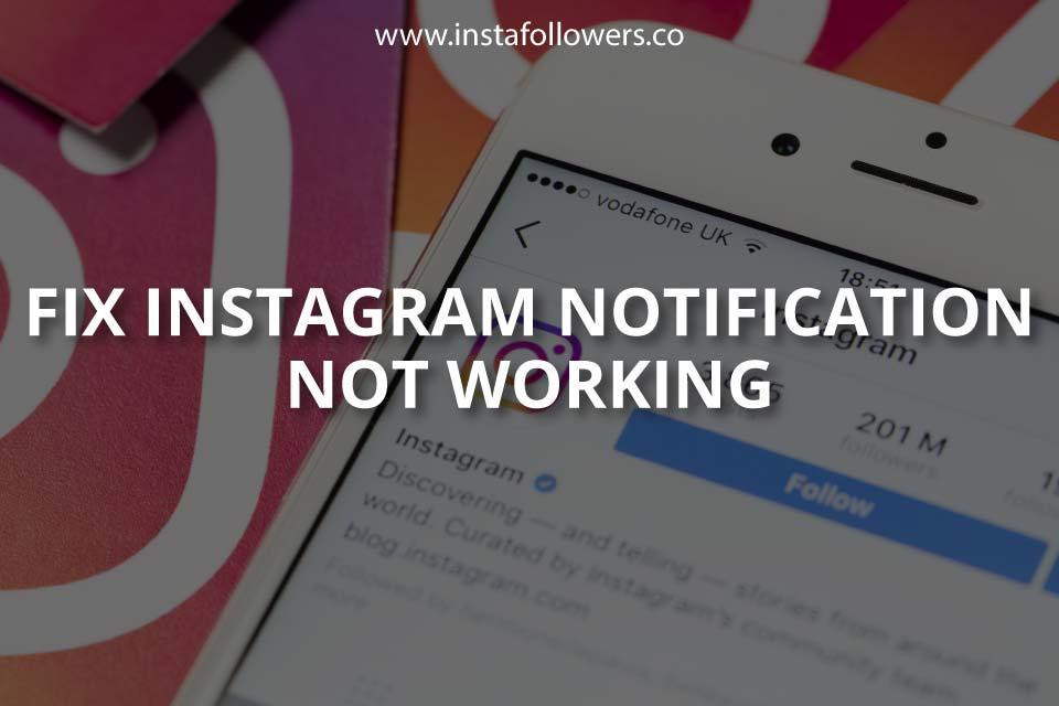 How to Fix Instagram Notification Not Working