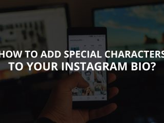 How to Add Special Characters to Your Instagram Bio?