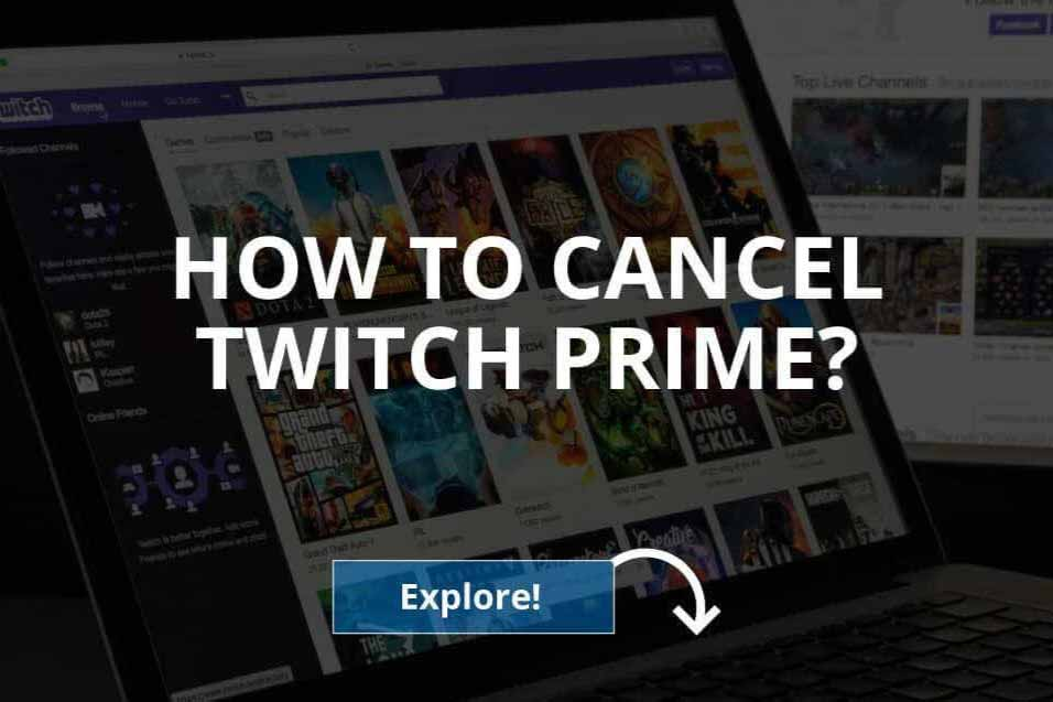 How to Cancel Twitch Prime & Amazon Prime (2020)
