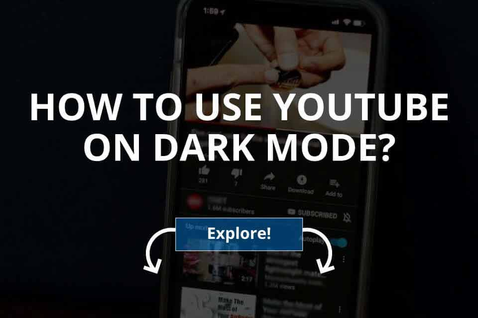 How to Use YouTube in Dark Mode? (2020)