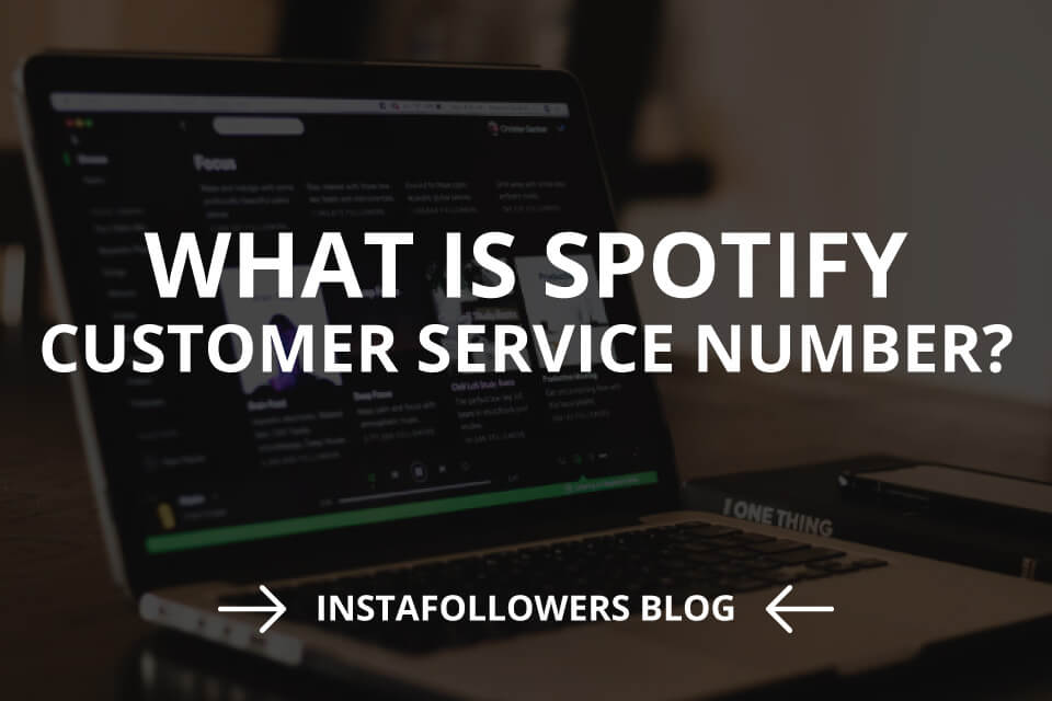 What Is Spotify Customer Service Number? (2020)
