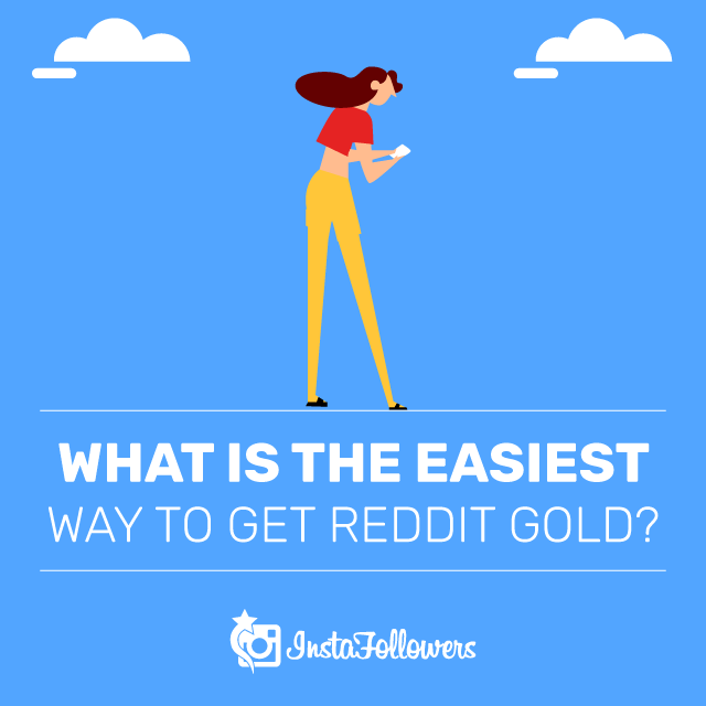 What is the Easiest Way to Get Reddit Gold