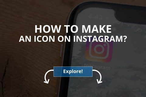 How to Make an Icon on Instagram? (2020)