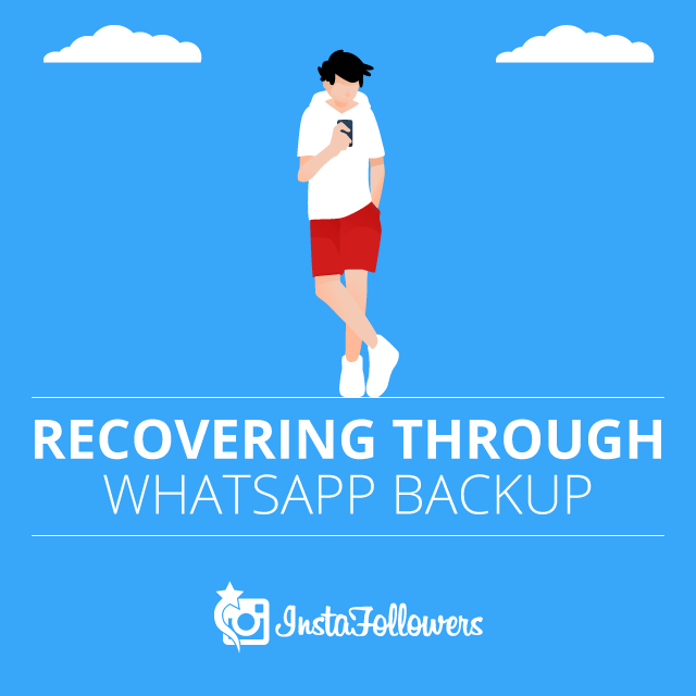 Recovering Through WhatsApp Backup