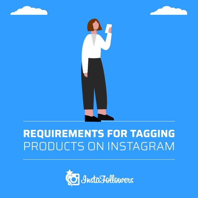 Requirements for Tagging Products on Instagram