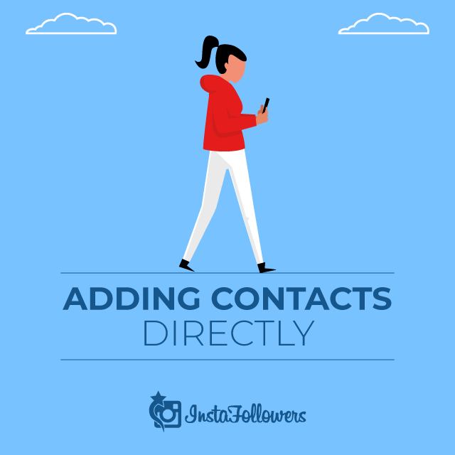 Adding Contacts Directly