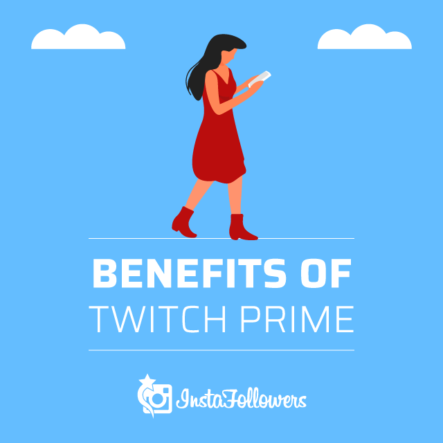 Benefits of Twitch Prime