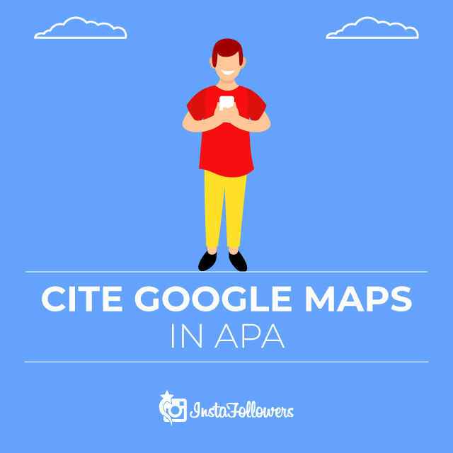 Cite Google Maps in APA