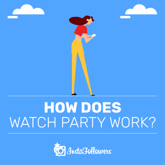 How Does Watch Party Work