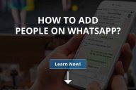 How to Add People on WhatsApp?