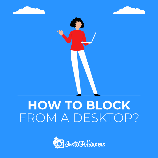 How to Block From a Desktop