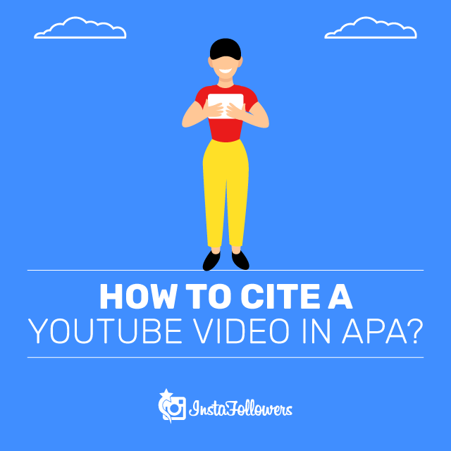 How to Cite a Youtube Video in APA