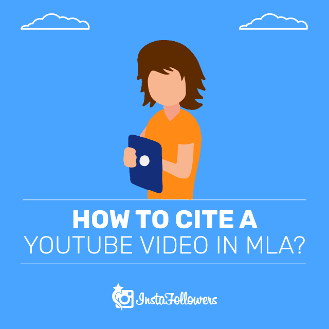 How to Cite a Youtube Video in MLA
