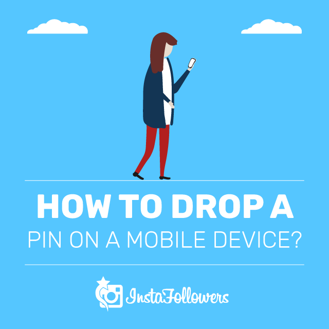 How to Drop a Pin on a Mobile Device