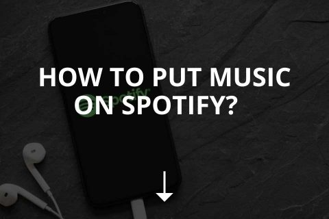 How to Put Music on Spotify? (+Distributors)