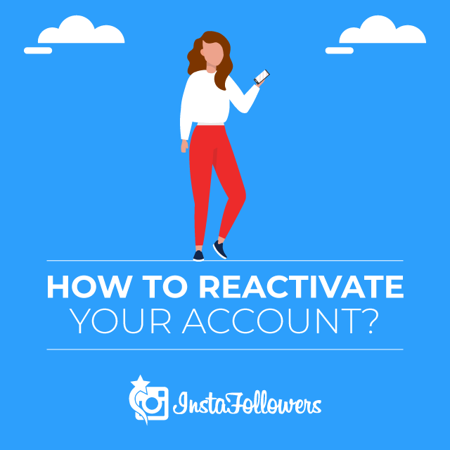 How to Reactivate Your Account