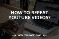 How to Repeat YouTube Videos? (2020)