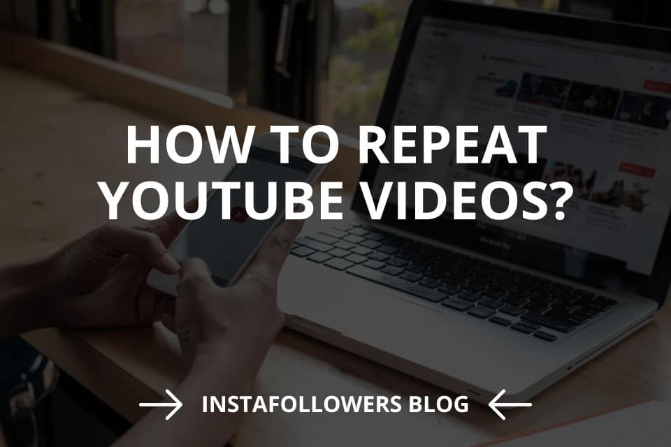 How to Repeat YouTube Videos (2021)