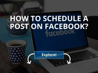 How to Schedule a Post on Facebook?