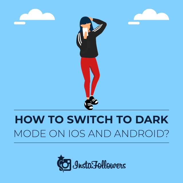 How to Switch to Dark Mode on iOS and Android