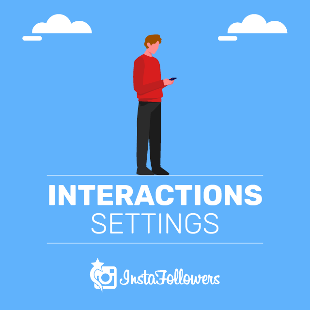 Interactions Settings