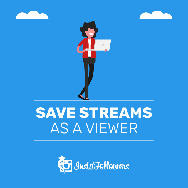 Save Streams as a Viewer