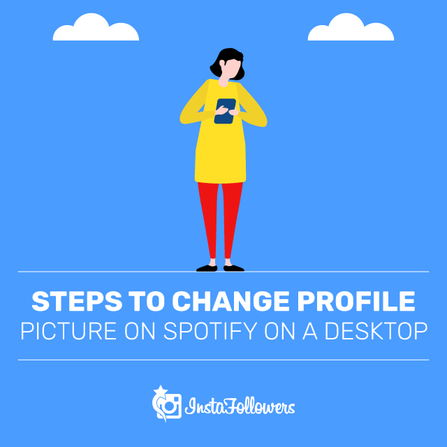 Steps to Change Profile Picture on Spotify on a Desktop