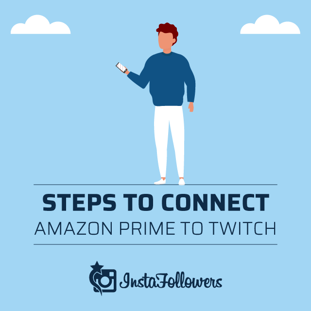 Steps to Connect Amazon Prime to Twitch